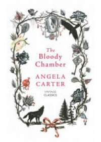 Bloody Chamber and Other Stories   Carter Angela, ISBN:  9781784871437