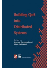 Building QoS into Distributed Systems   Campbell Andrew T., ISBN:  9781475746921