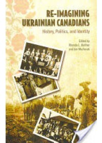 Re-imagining Ukrainian-Canadians   , ISBN:  9781442610620