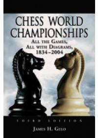 Chess World Championships   Gelo James H., ISBN:  9780786425686