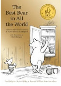 Winnie-the-Pooh: The Best Bear in All the World   Milne A. A., ISBN:  9781405286619