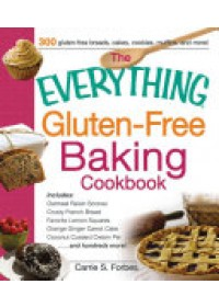 Everything Gluten-Free Baking Cookbook   Forbes Carrie S., ISBN:  9781440564864