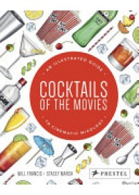 Cocktails of the Movies   , ISBN:  9783791383484