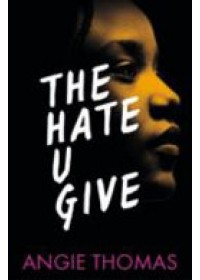 Hate U Give   Thomas Angie, ISBN:  9781406372151