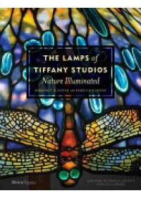 Lamps of Tiffany Studios   Hofer Margaret K., ISBN:  9780847849413