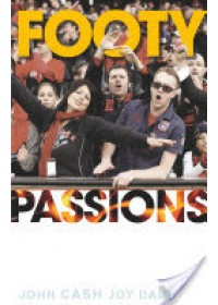 Footy Passions   Cash John, ISBN:  9780868409573