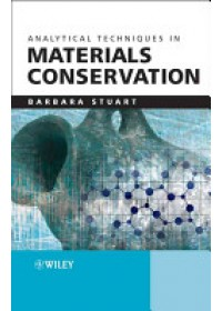 Analytical Techniques in Materials Conservation   Stuart Barbara H., ISBN:  9780470012819