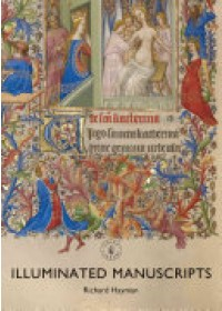 Illuminated Manuscripts   Hayman Richard, ISBN:  9781784422363
