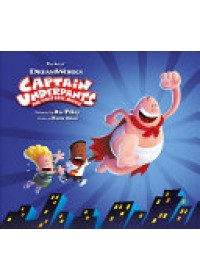 Art of Captain Underpants the First Epic Movie   Zahed Ramin, ISBN:  9781785652905