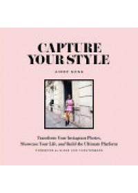 Capture Your Style   Song Aimee, ISBN:  9781419722158