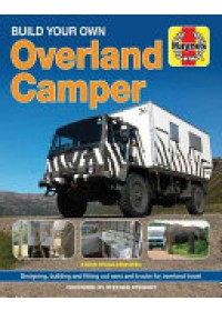 Build Your Own Overland Camper Manual   Wigglesworth Steven, ISBN:  9781785210761