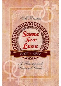 Same Sex Love 1700-1957   Rossini Gill, ISBN:  9781473854239