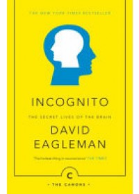 Incognito   Eagleman David, ISBN:  9781782112464