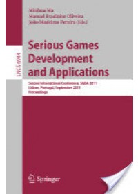 Serious Games Development and Applications   Ma Minhua, ISBN:  9783642238338