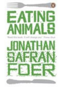 Eating Animals   Safran Foer Jonathan, ISBN:  9780241950838