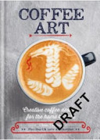 Coffee Art   Tamang Dhan, ISBN:  9781844039487