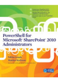 PowerShell for Microsoft SharePoint 2010 administrators   Goude Niklas, ISBN:  9780071747974
