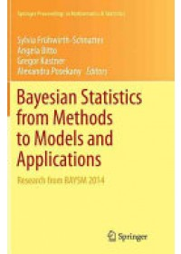 Bayesian Statistics from Methods to Models and Applications   Fruhwirth-Schnatter Sylvia, ISBN:  9783319362342
