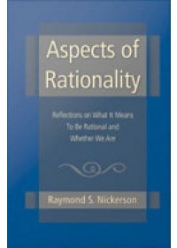 Aspects of Rationality   Nickerson Raymond S., ISBN:  9781841694870