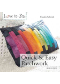Quick and Easy Patchwork   , ISBN:  9781782212997