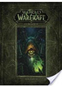 World of Warcraft Chronicle Volume 2   Blizzard Entertainment, ISBN:  9781616558468