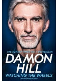 Watching the Wheels   Hill Damon, ISBN:  9781509831937