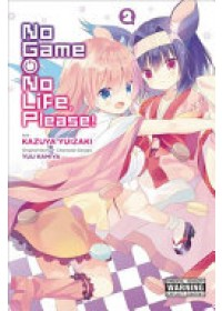 No Game No Life, Please!, Vol. 2   Kamiya Yuu, ISBN:  9780316472371