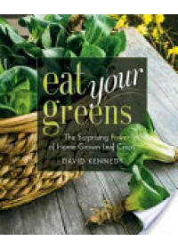 Eat Your Greens   Kennedy David Jr., ISBN:  9780865717510