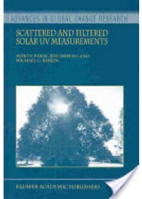 Scattered and Filtered Solar UV Measurements   Parisi Alfio V. (Center for Astronomy University of Southern Queensland  Australia), ISBN:  9781402018190