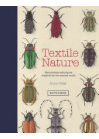 Textile Nature   Kelly Anne, ISBN:  9781849943437