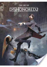 Art of Dishonored 2   Bethesda Games, ISBN:  9781506702292