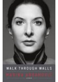 Walk Through Walls   Abramovic Marina, ISBN:  9780241974520