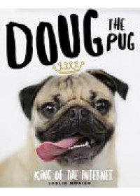 Doug the Pug   Mosier Leslie, ISBN:  9780752266039