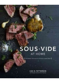 Sous Vide at Home   Fetterman Lisa Q., ISBN:  9780399578069