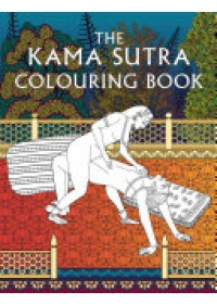 Kama Sutra Colouring Book   , ISBN:  9781910787311