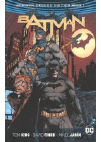 Batman HC Vol 1 & 2 Deluxe Edition (Rebirth)   King Tom, ISBN:  9781401271329