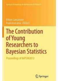 Contribution of Young Researchers to Bayesian Statistics   Lanzarone Ettore, ISBN:  9783319343075