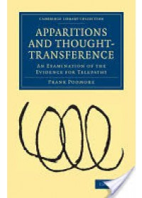 Apparitions and Thought-Transference   Podmore Frank, ISBN:  9781108028059