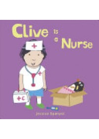 Clive is a Nurse   Spanyol Jessica, ISBN:  9781846439919