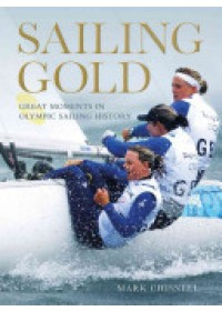 Sailing Gold   Chisnell Mark, ISBN:  9781408146477