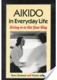 Aikido in Everyday Life   , ISBN:  9781556431517