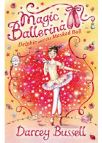 Delphie and the Masked Ball   Bussell CBE Darcey, ISBN:  9780007286102