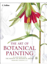 Art of Botanical Painting   Stevens Margaret, ISBN:  9780008163556