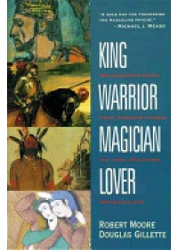 King, Warrior, Magician, Lover   Moore Robert L., ISBN:  9780062506061