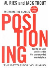 Positioning   Ries Al, ISBN:  9780071373586