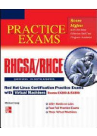 RHCSA/RHCE Red Hat Linux Certification Practice Exams with Virtual Machines (exams EX200 & EX300)   Jang Michael, ISBN:  9780071801607