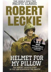 Helmet for My Pillow   Leckie Robert, ISBN:  9780091937515