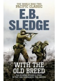 With the Old Breed   Sledge Eugene B., ISBN:  9780091937522