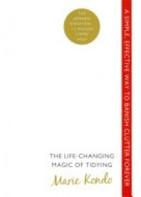 Life-changing Magic of Tidying   Kondo Marie, ISBN:  9780091955106