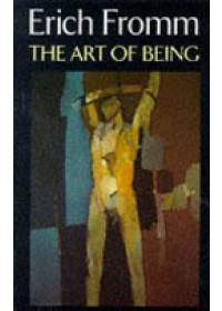 Art of Being   Fromm Erich, ISBN:  9780094720909
